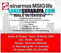 Walk In Interview at PT. Sinarmas MSIGLife Surabaya Maret 2020