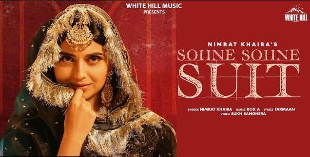 Sohne Sohne Suit Lyrics - Nimrat Khaira
