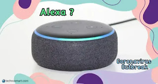alexa voice assistant on coronavirus outbreak