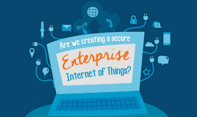 Are We Creating a Secure Enterprise Internet Of Things?
