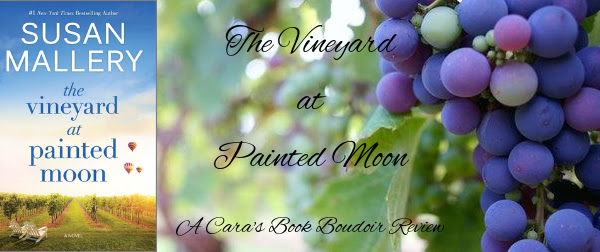 The Vineyard at Painted Moon by Susan Mallery Review