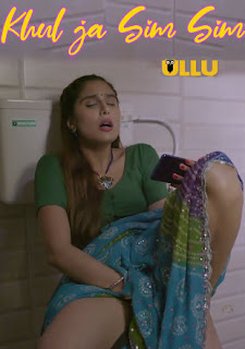 Khul Ja Sim Sim Season 1 Part 2 All Episodes Download Ullu Web Series 480p