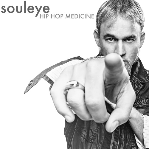 Souleye - Hip Hop Medicine (Feat. Dustin Tavella)