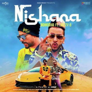 Nishana - Jazzy B, Bohemia