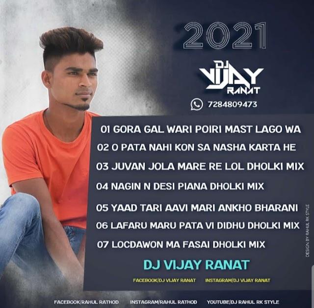 01 Gora Gal Wari Poiri Mast Lago Wa Dholki Mix Dj Vijay Ranat