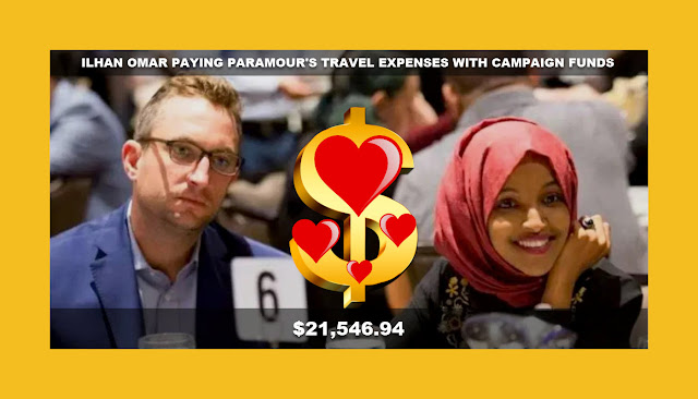 Memes: ILHAN OMAR PAYING PARAMOUR'S TRAVEL EXPENSES