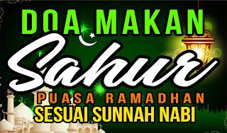 Bacaan-Niat-Puasa-dan-Doa-Makan-Sahur-yang-Benar-Sesuai-Sunnah-Nabi