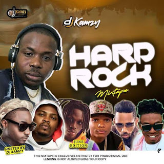 [Mixtape] DJ Kamzy – Hard Rock Mix