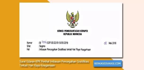 Surat Edaran KPK Perihal Imbauan Pencegahan Gratifikasi Terkait Hari Raya Keagamaan
