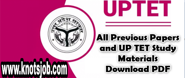 UPTET All Previous Papers And UP TET Study Materials Download PDF
