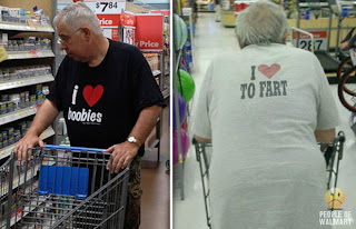 Meanwhile at Walmart I love boobies and to fart