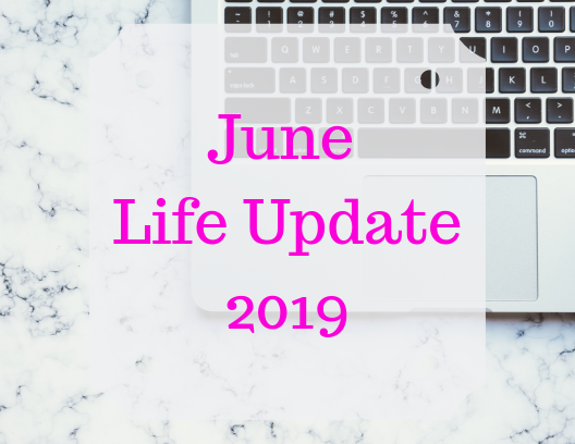 Stephanie Kamp Blog: June Life Update 2019