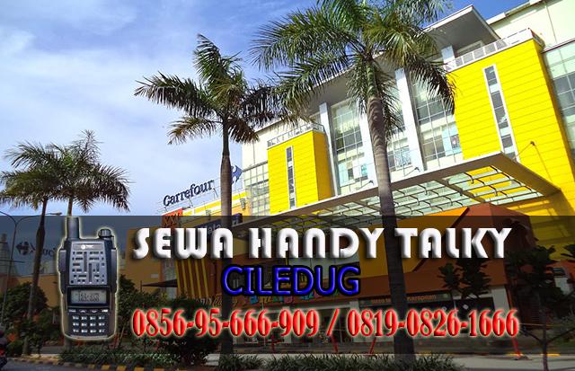 Pusat Sewa HT Ciledug  Pusat Rental Handy Talky Area Ciledug