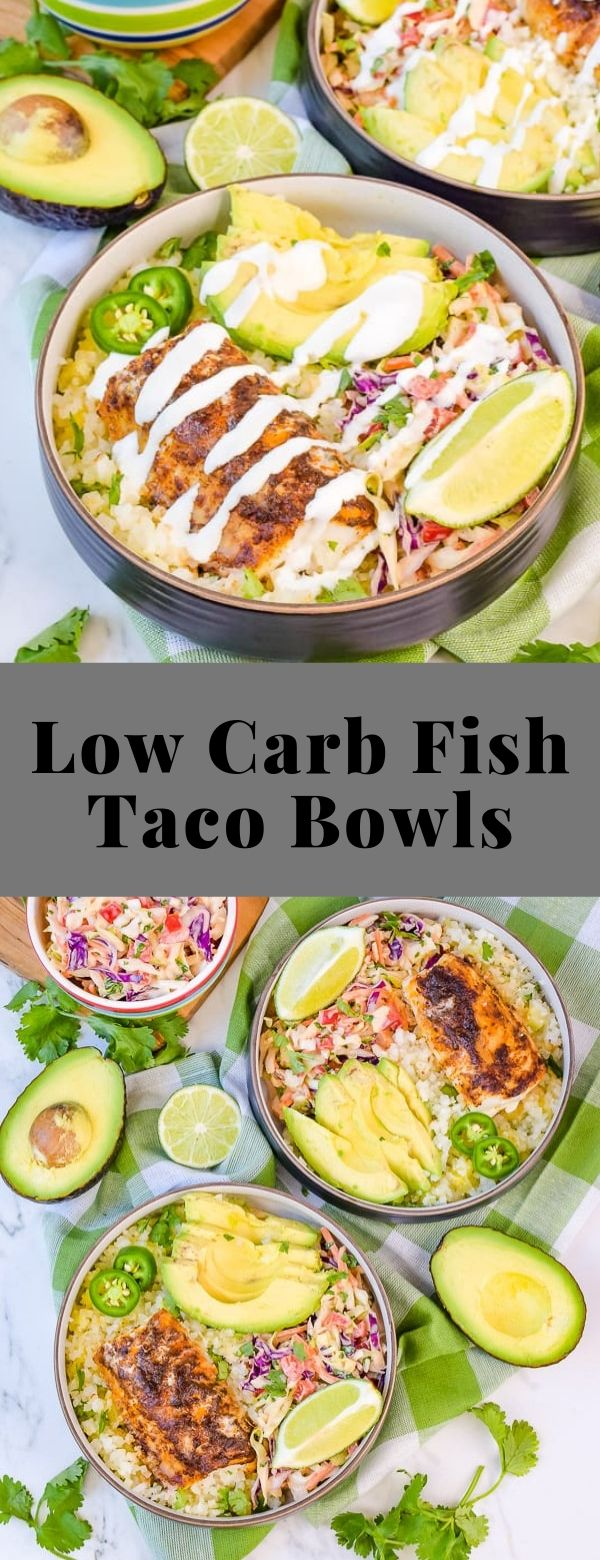 Low Carb Fish Taco Bowls #lowcarb #healthy #maincourse #fish