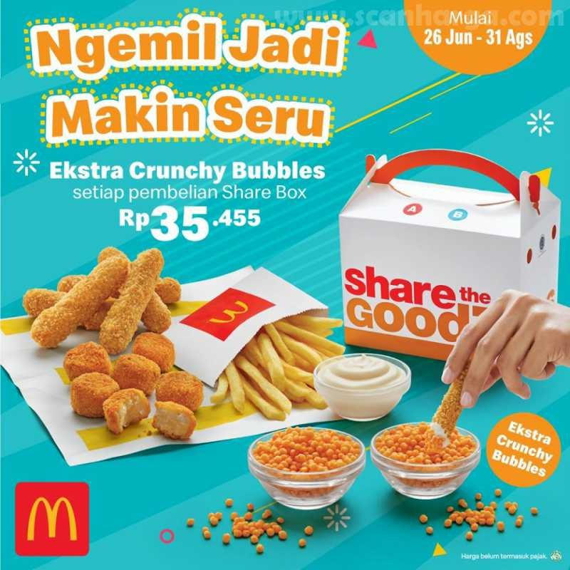 McDonalds Promo Beli McD SHARE BOX + Extra Crunchy Bubbles - Harga Rp.35ribuan!