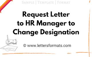 letter to hr manager for change designation