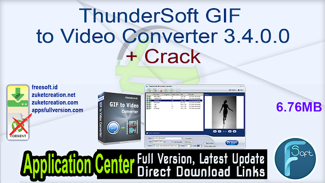 ThunderSoft GIF to Video Converter 3.4.0.0 + Crack