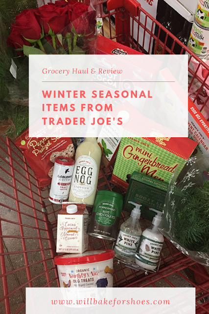 Trader Joe's Winter Holiday Grocery Haul and Product Reviews | Will Bake for Shoes