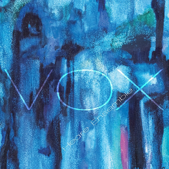 Heare Ensemble - VOX