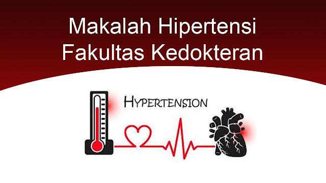 Makalah Hipertensi Terbaru 2019