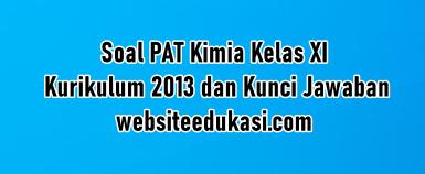 Soal Pat Kimia Kelas 11 K13 Dan Kunci Jawaban Websiteedukasi Com