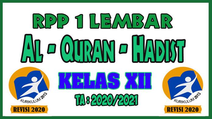 RPP 1 Lembar Al-Quran Hadist Kelas XII Tahun 2020 Semester 1 dan RPP 1 Lembar Al-Quran Hadist Kelas XII Tahun 2020 Semester 2