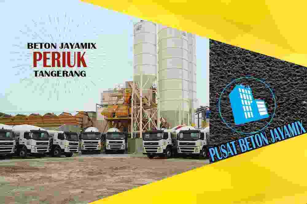 jayamix Periuk, jual jayamix Periuk, jayamix Periuk terdekat, kantor jayamix di Periuk, cor jayamix Periuk, beton cor jayamix Periuk, jayamix di kecamatan Periuk, jayamix murah Periuk, jayamix Periuk Per Meter Kubik (m3)