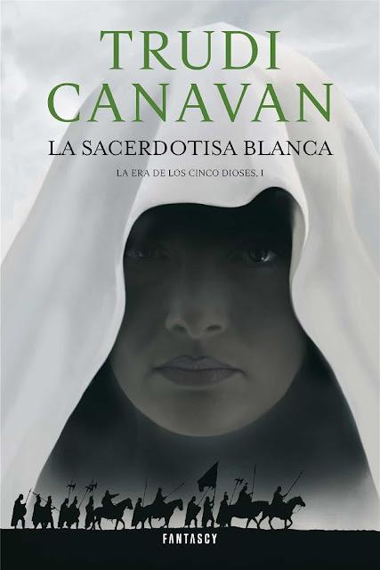 La sacerdotisa blanca | La era de los cinco dioses #1 | Trudi Canavan