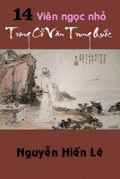 14 Viên Ngọc Nhỏ Trong Cổ Văn Trung Quốc - Nguyễn Hiến Lê