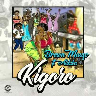 Download Mp3 | Brown Mauzo ft Alikiba - Kigoro