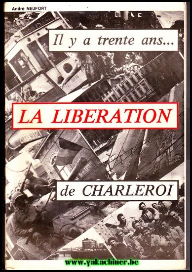 Guerre à Charleroi, Belgique