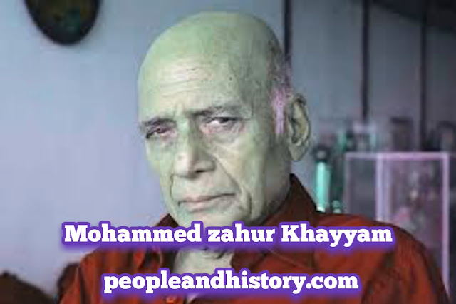 Mohammed Zahur Khayyam Biography in Hindi