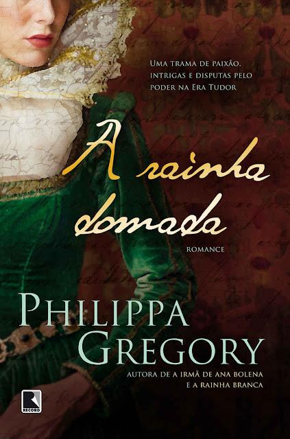 A rainha domada - Philippa Gregory