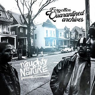 Naughty By Nature - Forgotten Quarantined Archives: E.P. (2020)