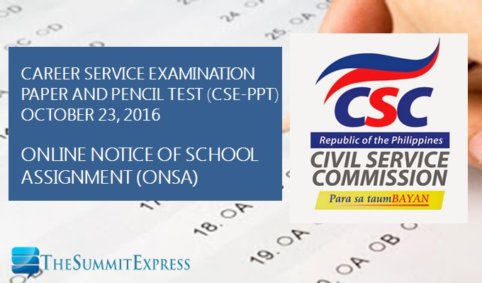 Room, School Assignment ONSA for October 23, 2016 Civil Service Exam CSE-PPT