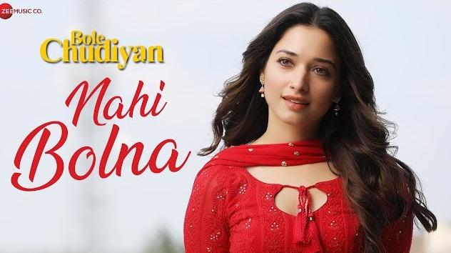 Nahi Bolna Lyrics - Bole Chudiyan