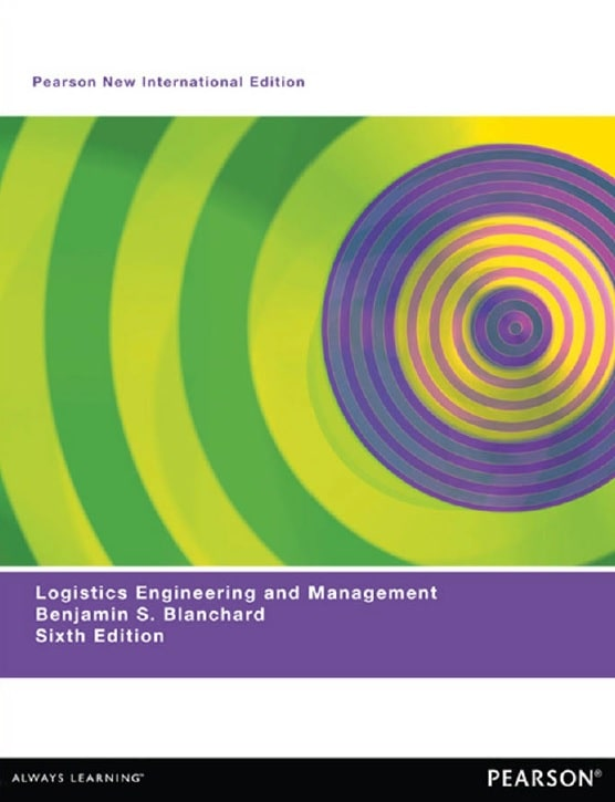 Logistics Engineering and Management, Sixth Edition