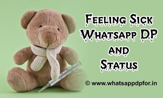Sick DP for Whatsapp | Feeling Sick DP | Sick Whatsapp DP | Sick Status Image