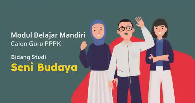 Modul PPPK Seni Budaya