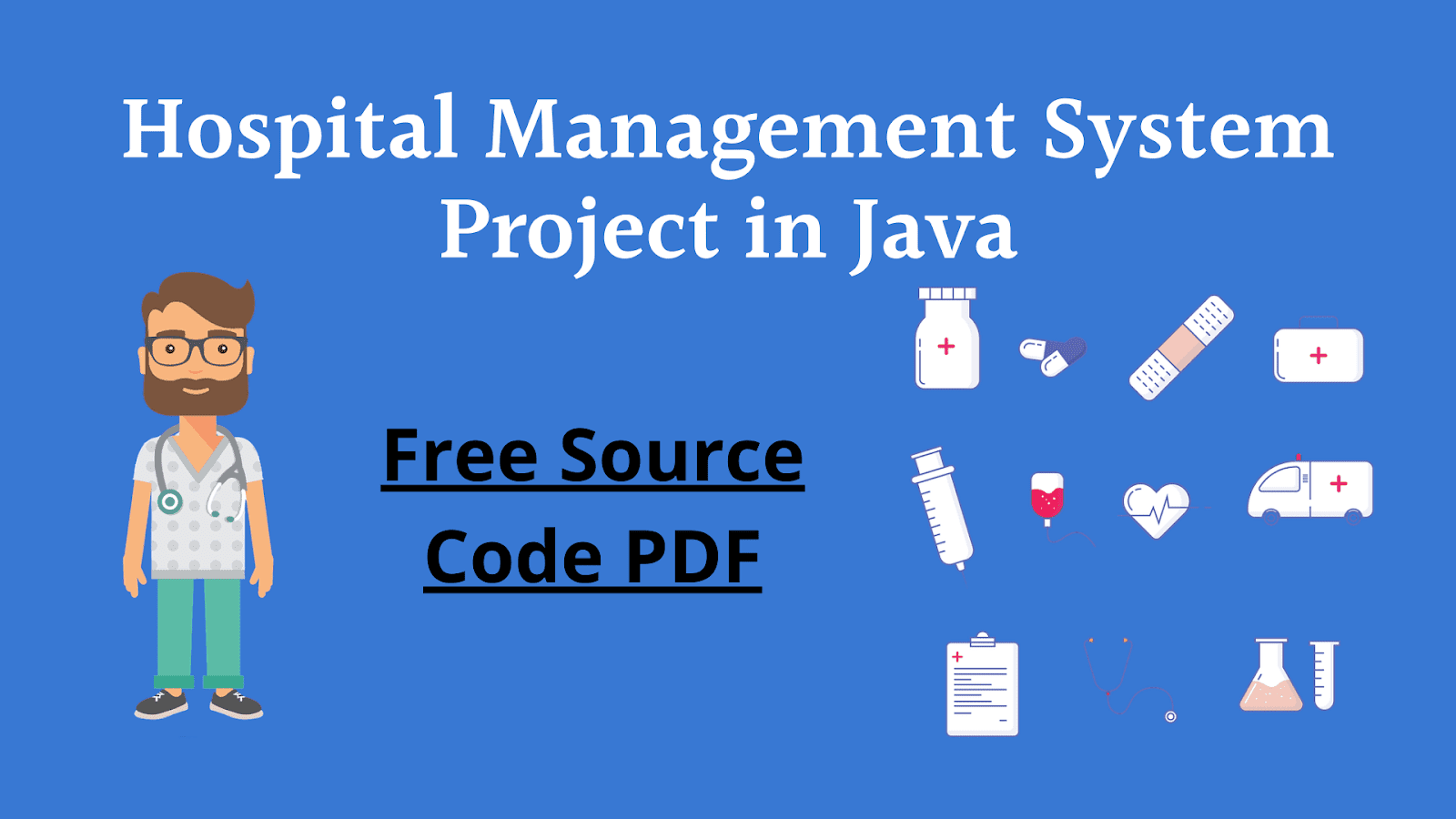 Hospital Management System Project in Java with Source Code PDF