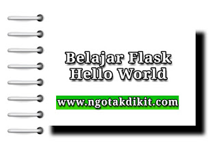 Belajar Flask Hello World