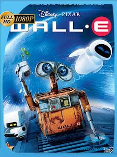 WALL·E (2008) HD [1080p] Latino [GoogleDrive] SilvestreHD