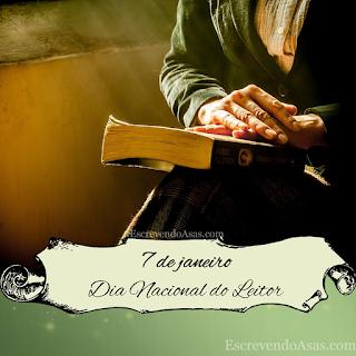 7 de janeiro - Dia Nacional do Leitor
