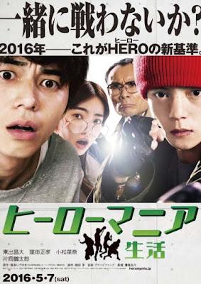 Sinopsis Hîrô mania: Seikatsu [Hero Mania, Jepang] (2016)