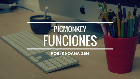 PicMonkey: Funciones