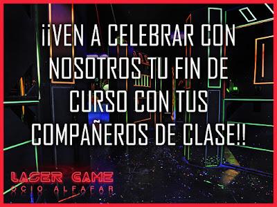 ¡¡¡TU FIESTA DE FIN DE CURSO EN LASERGAME OCIO ALFAFAR!!!