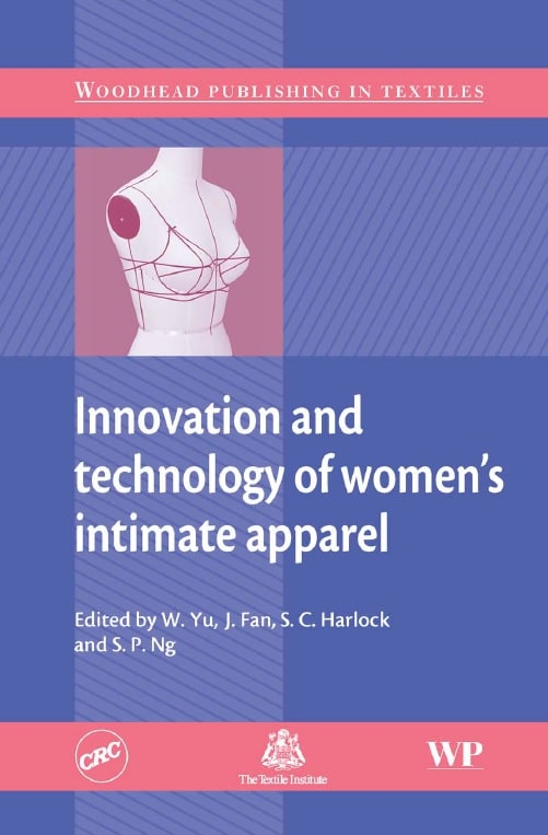 Innovation and Technology of Women's Intimate Apparel