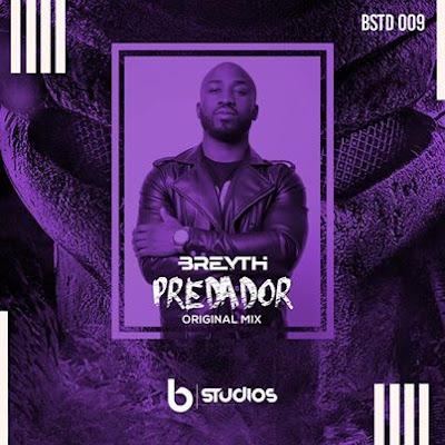 Breyth - Predador (Original Mix) 2019