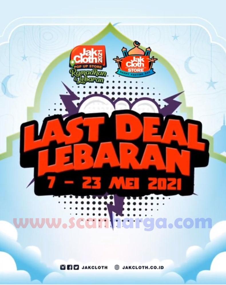 Jakcloth Store LAST DEAL LEBARAN | 7 - 23 Mei 2021