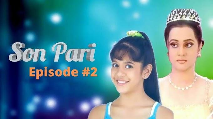 Son Pari Full HD Episode 2 Watch Online